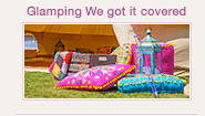Glamping We Got It Covered