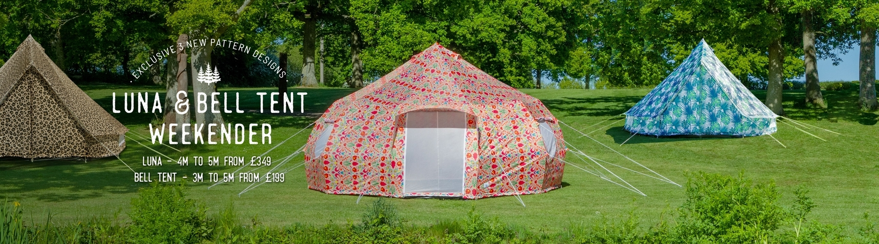 Luna and Bell Tent Weekender