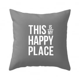 This Is My Happy Place Cushion - Grey